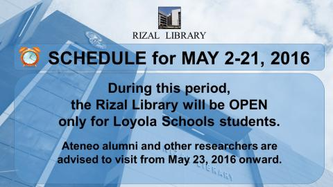 Rizal Library Schedule - MAY 2-21, 2016