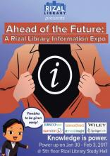 Ahead of the Future: A Rizal Library Information Expo